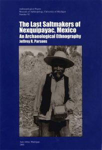 The Last Saltmakers of Nexquipayac, Mexico: An Archaeological Ethnography