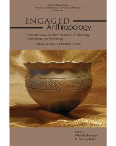 Engaged Anthropology: Research Essays on North American Archaeology, Ethnobotany, & Museology