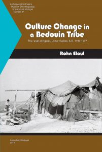 Culture Change in a Bedouin Tribe: The 'arab al-Ḥǧerāt, Lower Galilee, A.D. 1790-1977