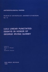 Lulu Linear Punctated: Essays in Honor of George Irving Quimby
