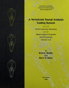 A Vertebrate Faunal Analysis Coding System, with North American Taxonomy and dBase Support Programs and Procedures (Version 3.3)