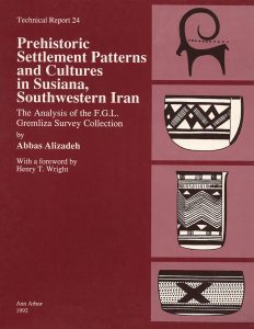 Prehistoric Settlement Patterns and Cultures in Susiana, Southwestern Iran: The Analysis of the F.G.L. Gremliza Survey Collection