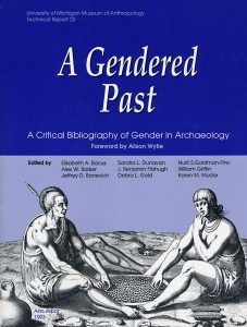 A Gendered Past: A Critical Bibliography of Gender in Archaeology