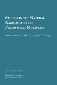 Studies in the Natural Radioactivity of Prehistoric Materials