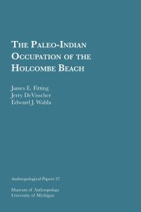 The Paleo-Indian Occupation of the Holcombe Beach