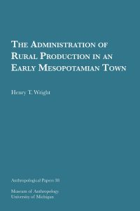 The Administration of Rural Production in an Early Mesopotamian Town