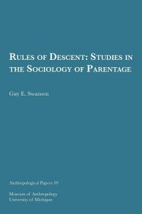 Rules of Descent: Studies in the Sociology of Parentage