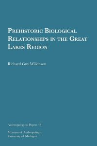 Prehistoric Biological Relationships in the Great Lakes Region