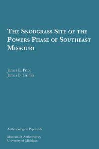 The Snodgrass Site of the Powers Phase of Southeast Missouri
