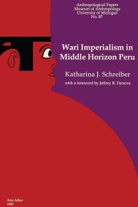 Wari Imperialism in Middle Horizon Peru