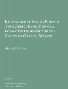 Excavations at Santo Domingo Tomaltepec: Evolution of a Formative Community in the Valley of Oaxaca, Mexico