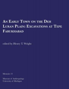An Early Town on the Deh Luran Plain: Excavations at Tepe Farukhabad