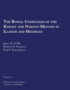 The Burial Complexes of the Knight and Norton Mounds in Illinois and Michigan