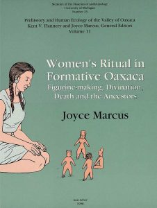 Women's Ritual in Formative Oaxaca: Figure-making, Divination, Death and the Ancestors