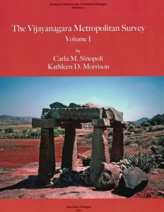 The Vijayanagara Metropolitan Survey: Volume 1