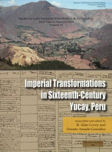 Imperial Transformations in Sixteenth-Century Yucay, Peru