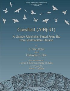 Crowfield (AfHj-31): A Unique Paleoindian Fluted Point Site from Southwestern Ontario