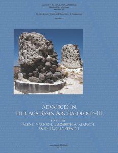 Advances in Titicaca Basin Archaeology–III