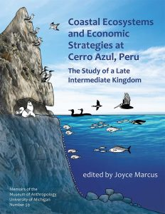 Coastal Ecosystems and Economic Strategies at Cerro Azul, Peru: The Study of a Late Intermediate Kingdom