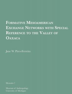 Formative Mesoamerican Exchange Networks with Special Reference to the Valley of Oaxaca