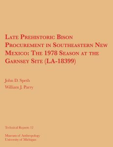 Late Prehistoric Bison Procurement in Southeastern New Mexico: The 1978 Season at the Garnsey Site (LA-18399)