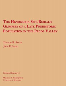 The Henderson Site Burials: Glimpses of a Late Prehistoric Population in the Pecos Valley