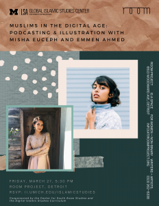 CANCELLED - Muslims in the Digital Age: Podcasting & Illustration with Misha Euceph and Emmen Ahmed @ Room Project