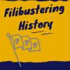 Filibustering History