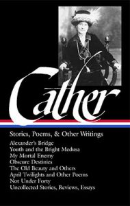 Cover of Willa Cather's Stories, Poems, and Other Writings