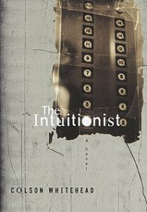 The Intuitionist (1999) by Colson Whitehead