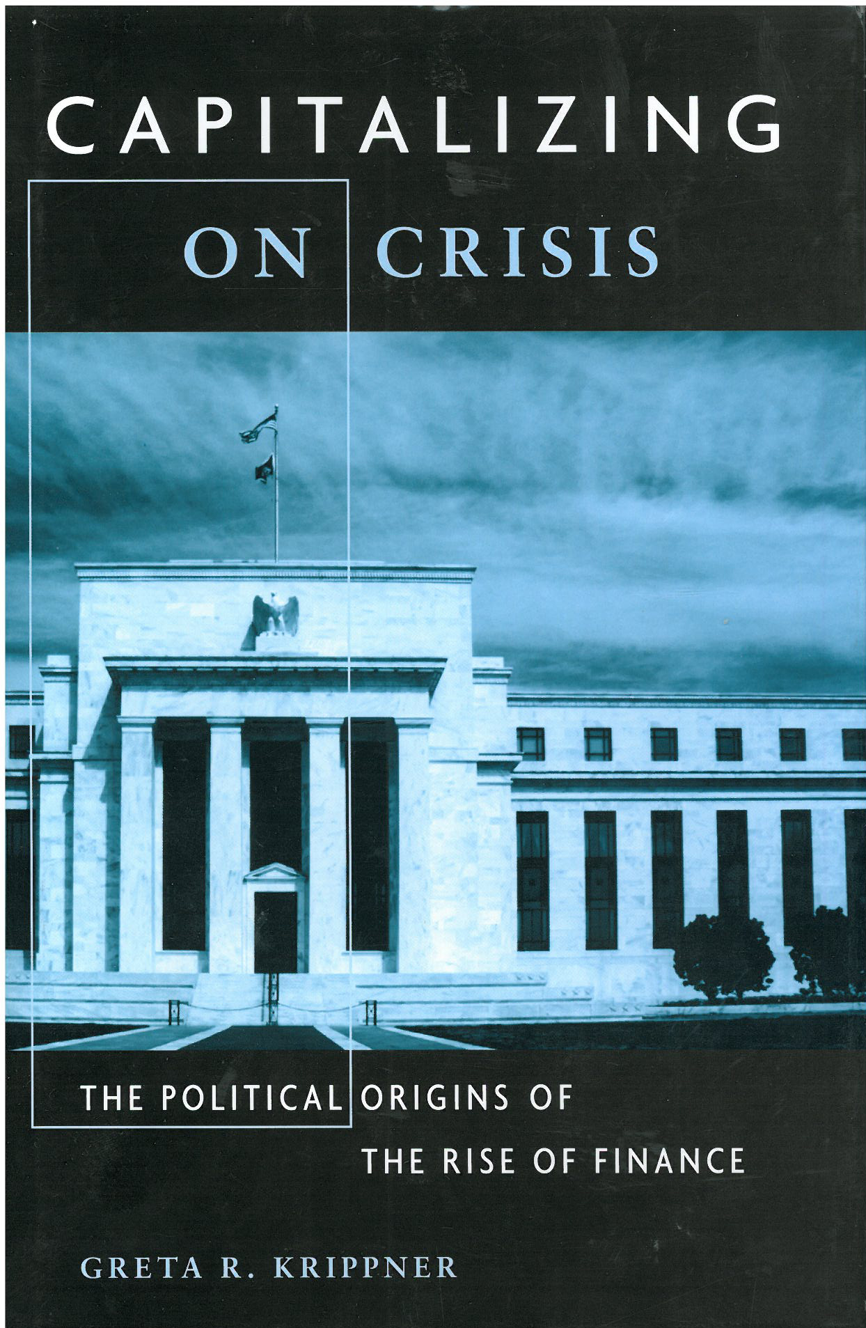 krippner book cover, capitalizing on crisis