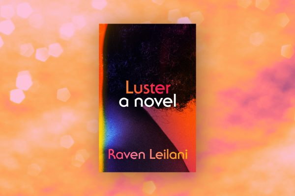 Cover of Luster by Raven Leilani against an orange background