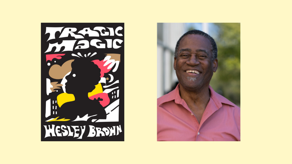 Tragic Magic by Wesley Brown Re-Issue cover along a head shot of the author