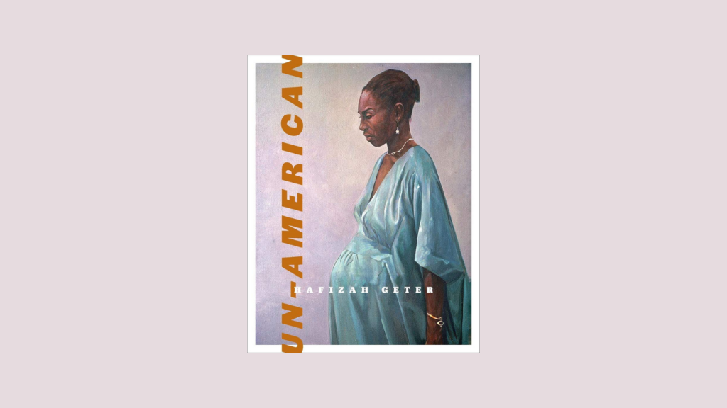 Un-American by Hafizah Geter Cover Photo
