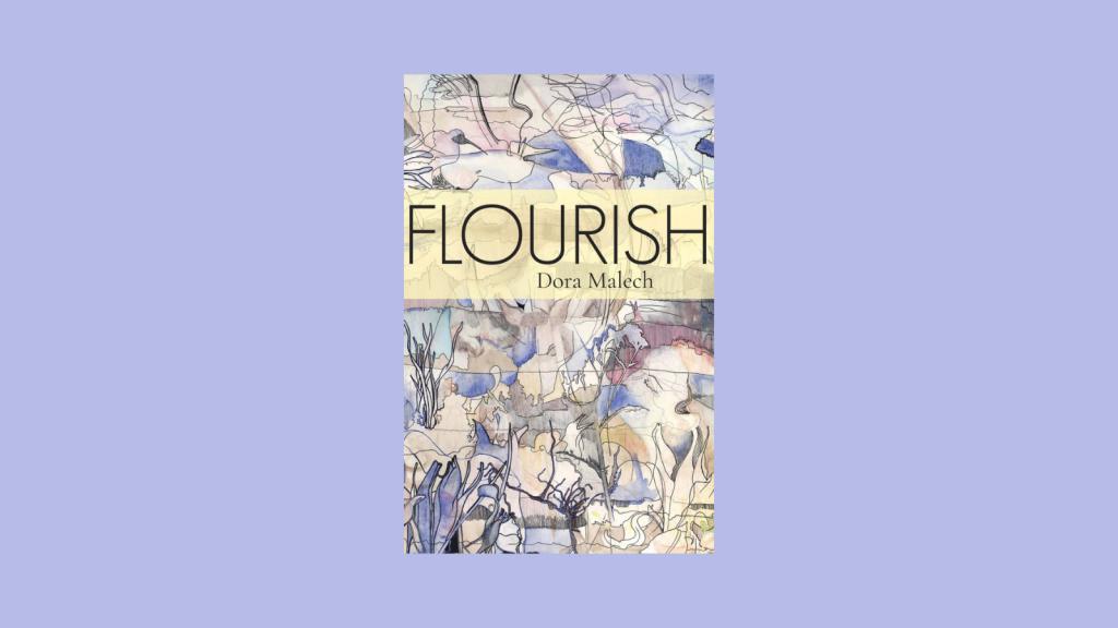 Flourish by Dora Malech Book Cover