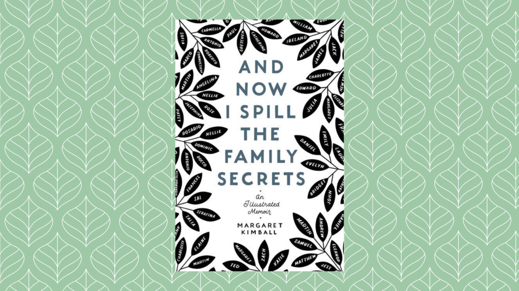 And Now I Spill the Family Secrets by Margaret Kimball Book Cover