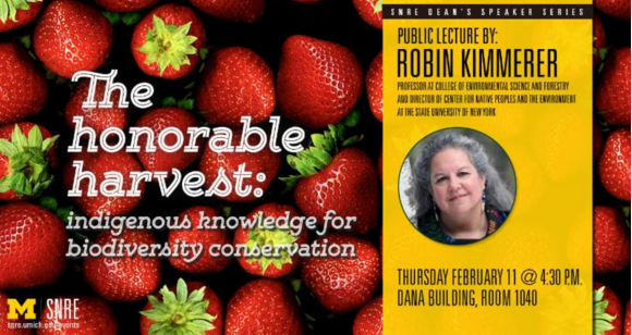 """The Honorable Harvest: Indigenous Knowledge for Biodiversity Conservation"" (Feb 11)"