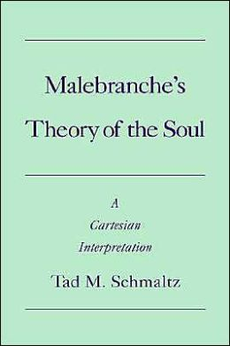 malebranches theorgy of the soul